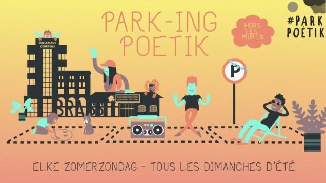 Park-ing Poétik - Hors les muren: chaque dimanche